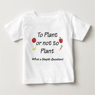 A la planta o no plantar playeras