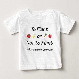A la planta o no plantar playera