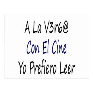A La Verga Con El Cine Yo Prefiero Leer Postcard