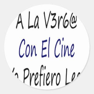A La Verga Con El Cine Yo Prefiero Leer Stickers