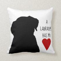 """""""A Labrador has my heart"""" pillow"""
