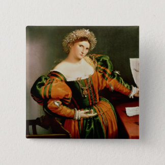 A Lady with a Drawing of Lucretia, c.1530-33 Pinback Button