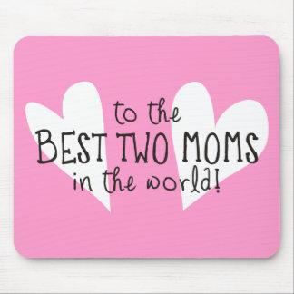 A las mejores dos mamáes del mundo tapetes de ratones