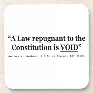 A Law Repugnant To The Constitution Is Void Drink Coaster