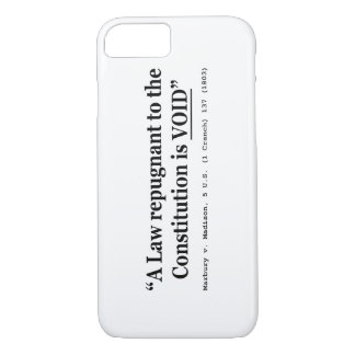A Law Repugnant To The Constitution Is Void iPhone 7 Case