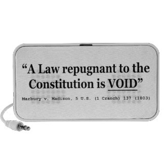 A Law Repugnant To The Constitution Is Void Laptop Speakers