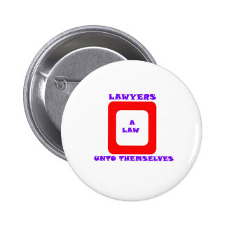 A Law Unto Themselves Buttons