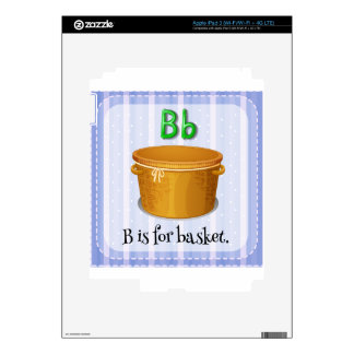 A letter B for basket Skins For iPad 3