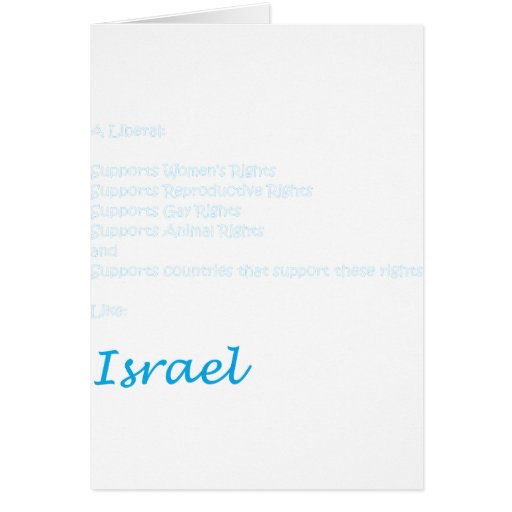 A Liberal is pro-Israel Card