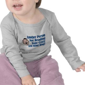 A Liberals Crazy Left Wing Blog T-shirt