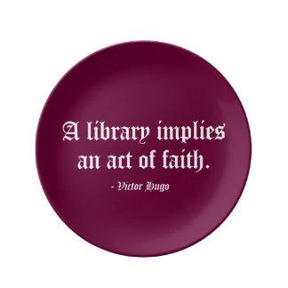A Library Implies an Act of Faith Porcelain Plate