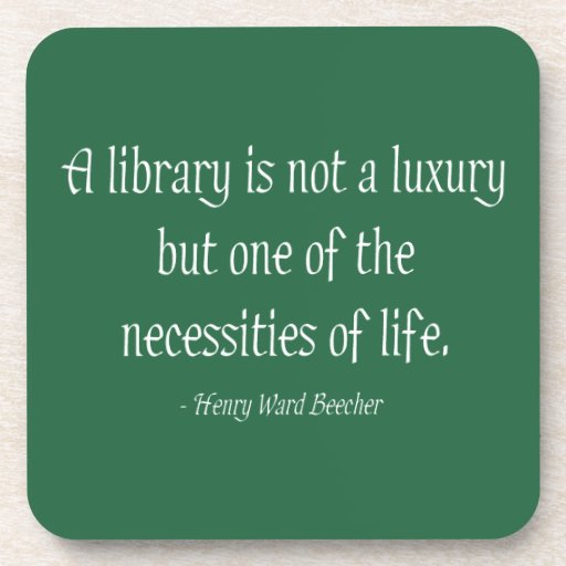 A Library Is Not A Luxury Coasters