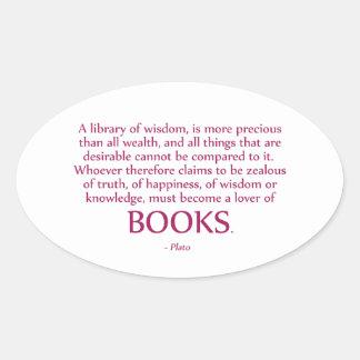 A Library Of Wisdom Is More Precious Oval Sticker