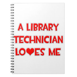 A Library Technician Loves Me Notebooks