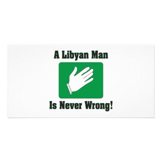 A Libyan Man Is Never Wrong Custom Photo Card