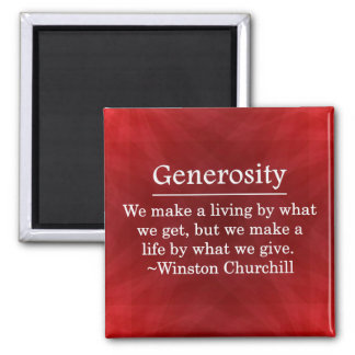 A Life of Generosity 2 Inch Square Magnet