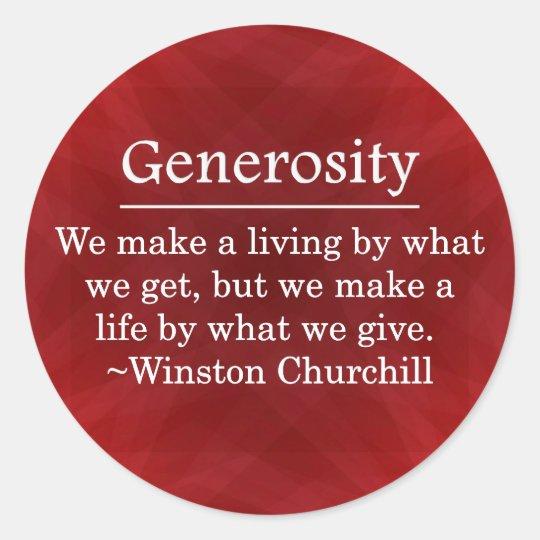 A Life of Generosity Classic Round Sticker