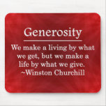 A Life of Generosity Mouse Pad