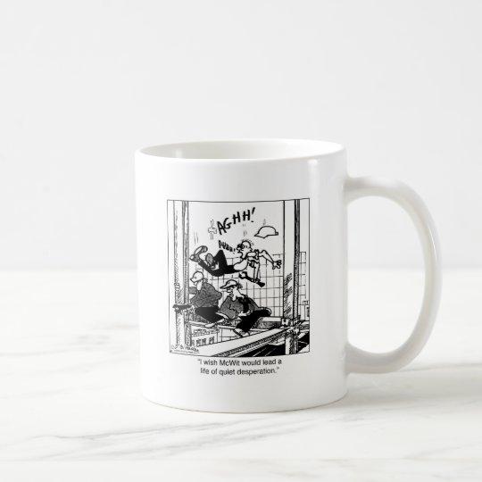 A Life of Loud Desperation Coffee Mug