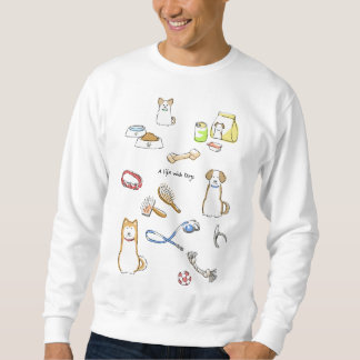 A life with Dogs Sweatshirt
