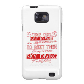 A lifetime to meet their favorite Sky diving. Galaxy SII Cover
