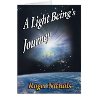 A Light Being's Journey Card
