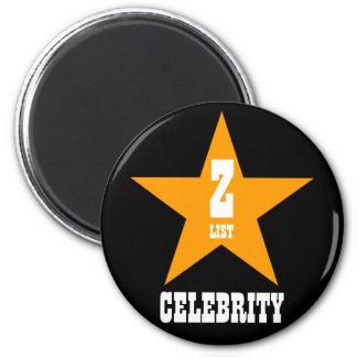 A List Celebrity 2 Inch Round Magnet