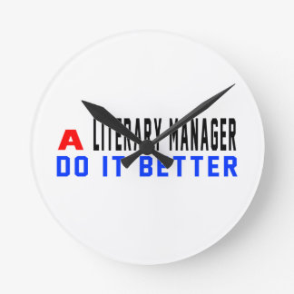 A Literary Manager Do It Better Wall Clock