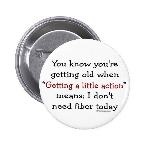 A Little Action For Seniors Pinback Buttons