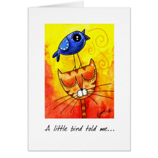 A little bird told me  - Greeting Card 2