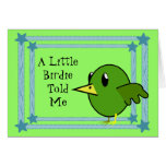 A Little Birdie Told Me - Cute Bird Happy Birthday Greeting Card