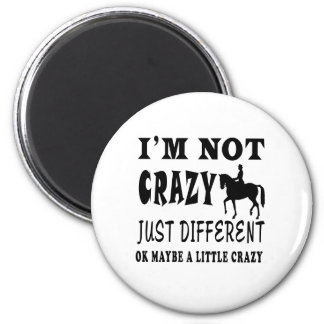 A Little Crazy for Horse Riding Fridge Magnet
