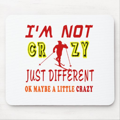 A Little Crazy for Skiing Mouse Pad