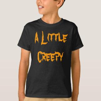 A Little Creepy Kids Tee