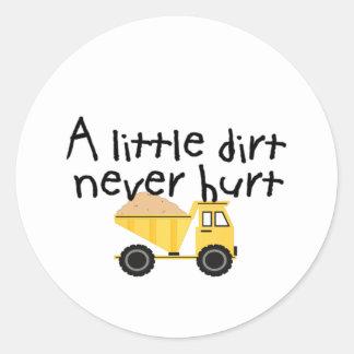 A Little Dirt Never Hurt! Classic Round Sticker