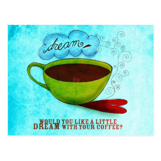 A little Dream in your Coffee Postcard