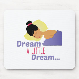 A Little Dream Mouse Pad