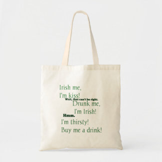 A Little Drunk on St. Patrick's Day? Tote Bag