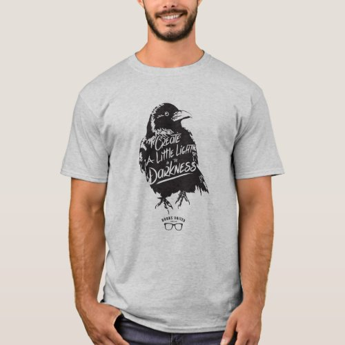 A little light in the darkness T_Shirt