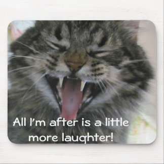 a little more laughter mouse pad