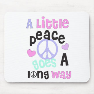 a little peace goes a long way mouse pad