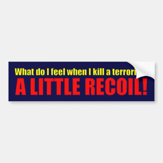 A Little Recoil! Bumper Sticker