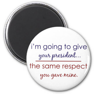 A Little Respect 2 Inch Round Magnet