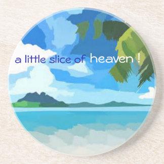 a little slice of heaven ! Coaster