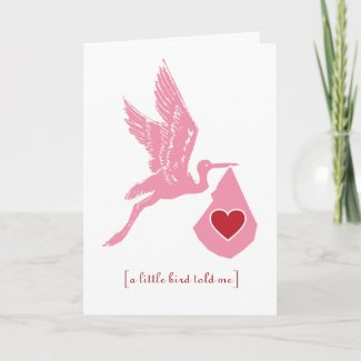 A little stork told me card
