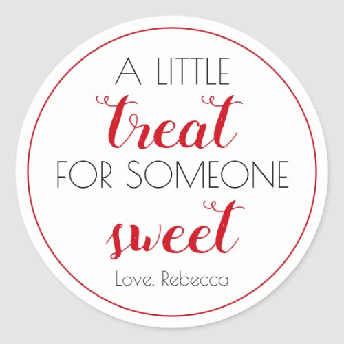A Little Treat for Somone Sweet Valentines Day Classic Round Sticker