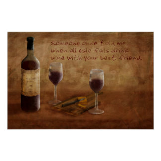 A Little Wine Is Fine Poster
