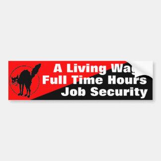 a living wage 2 bumper sticker car bumper sticker