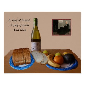 A Loaf Of Bread, A Jug Of Wine And Thou Poster