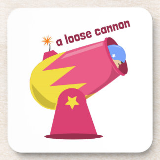 A Loose Cannon Drink Coaster